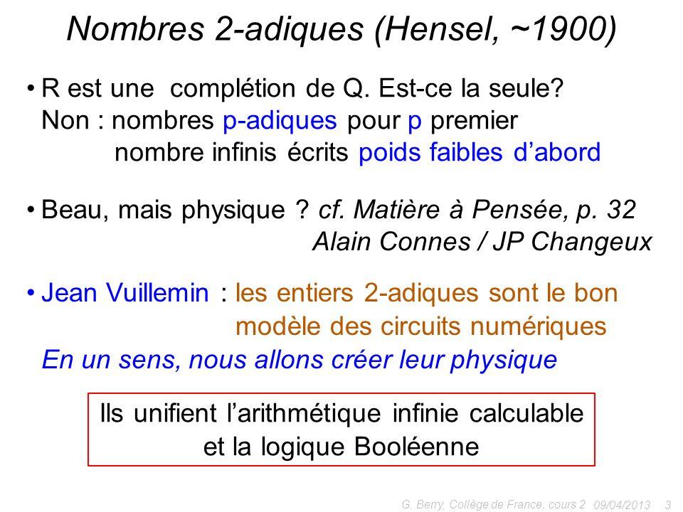 Nombres 2-adiques (Hensel, ~1900)