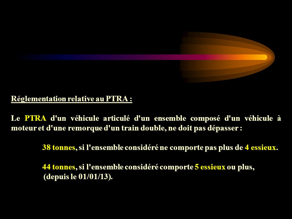 Réglementation relative au PTRA :