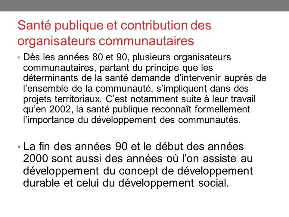 Santé publique et contribution des organisateurs communautaires