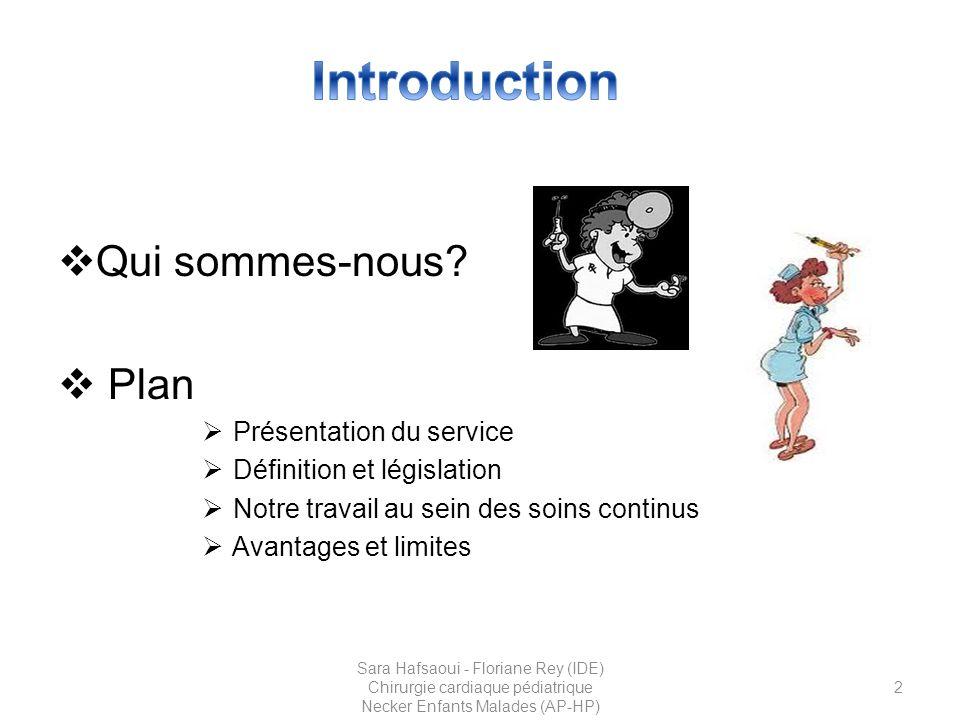 Introduction Qui sommes-nous Plan Présentation du service