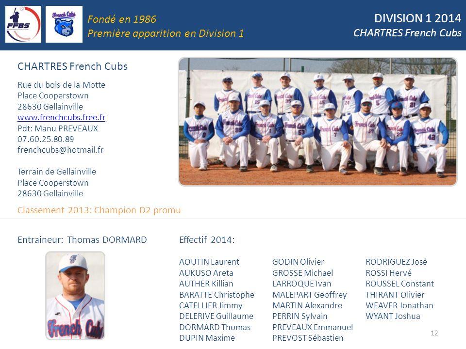 DIVISION 1 2014 Fondé en 1986 CHARTRES French Cubs
