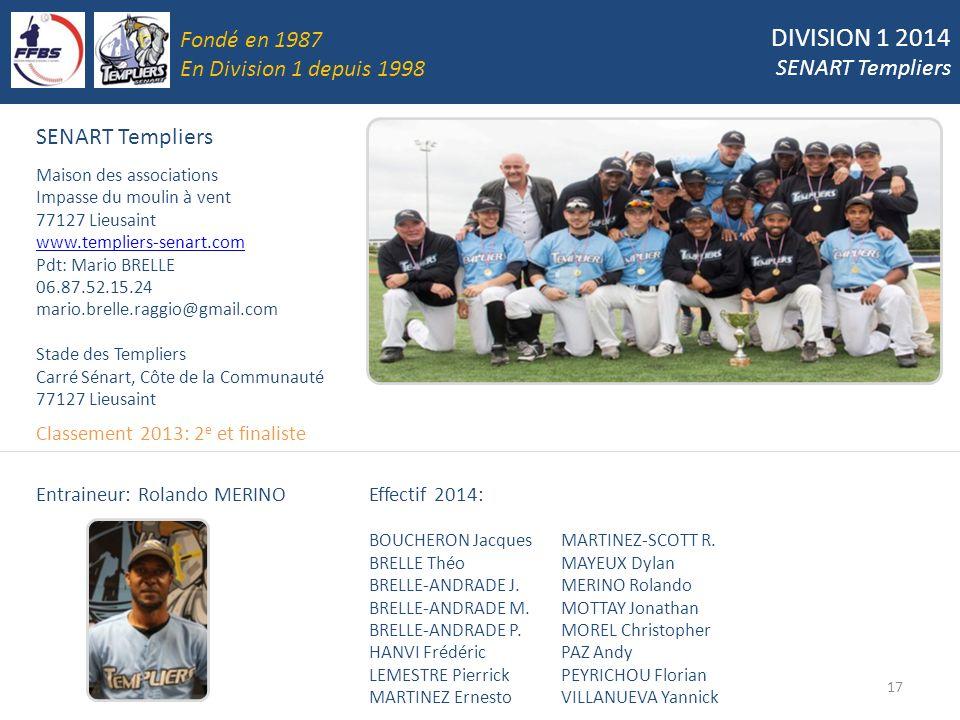 DIVISION 1 2014 Fondé en 1987 SENART Templiers