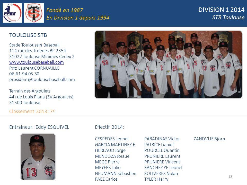 DIVISION 1 2014 Fondé en 1987 STB Toulouse En Division 1 depuis 1994