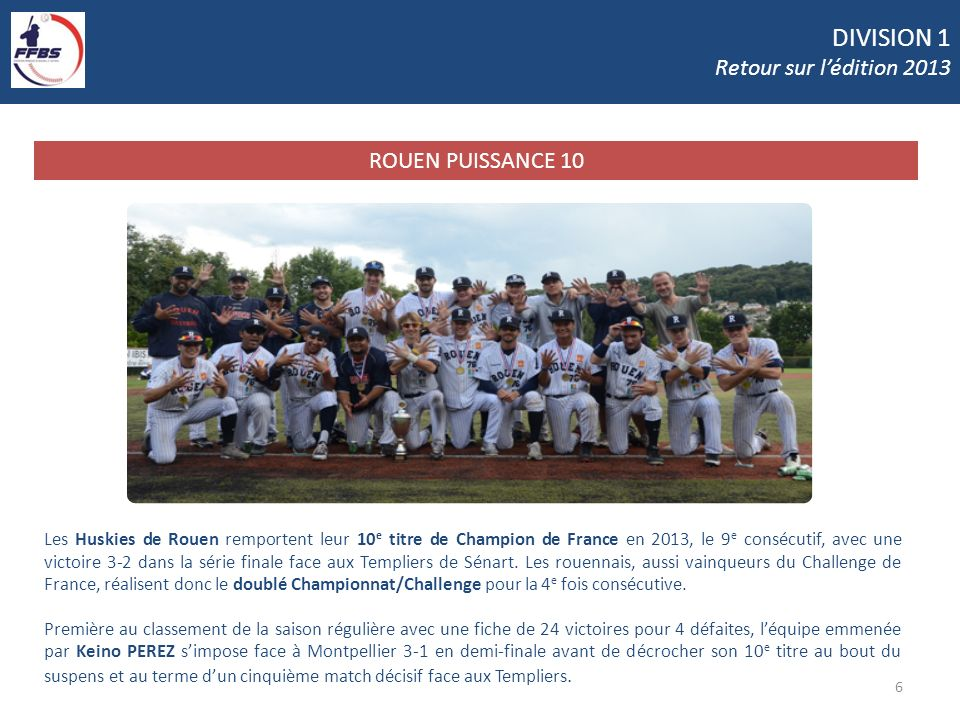 DIVISION 1 Retour sur l'édition 2013 ROUEN PUISSANCE 10