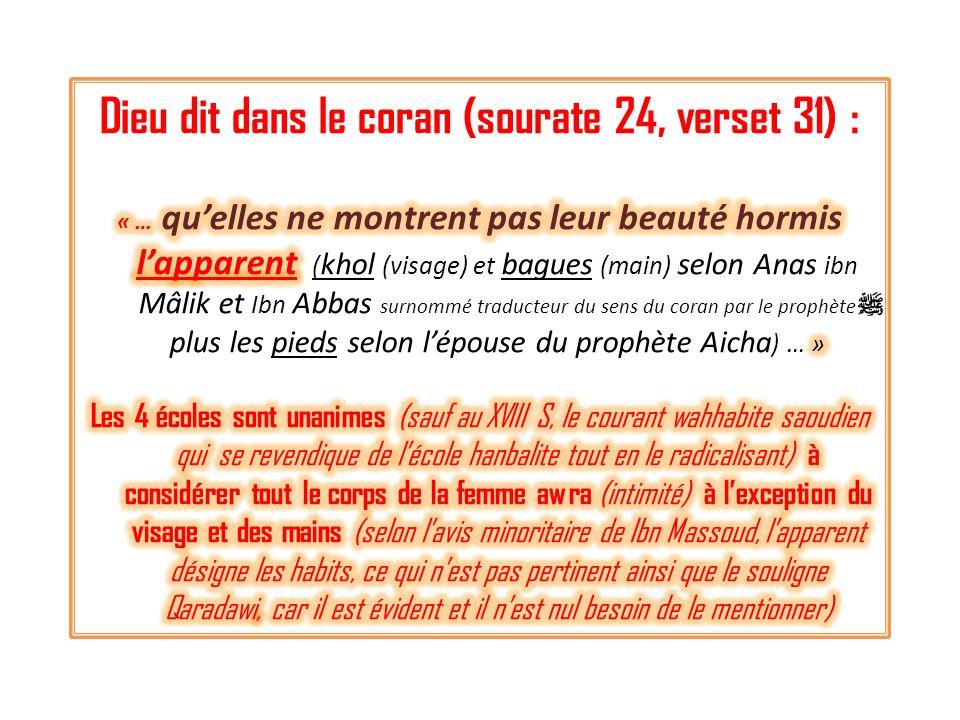 Dieu dit dans le coran (sourate 24, verset 31) :