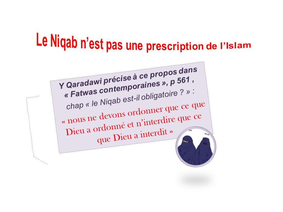 Le Niqab n'est pas une prescription de l'Islam