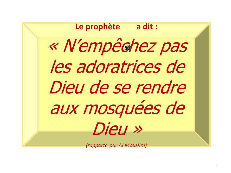 (rapporté par Al Mouslim)