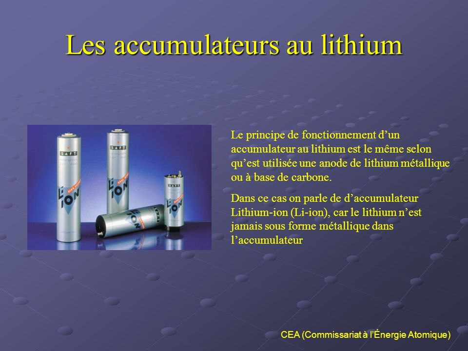 Les accumulateurs au lithium