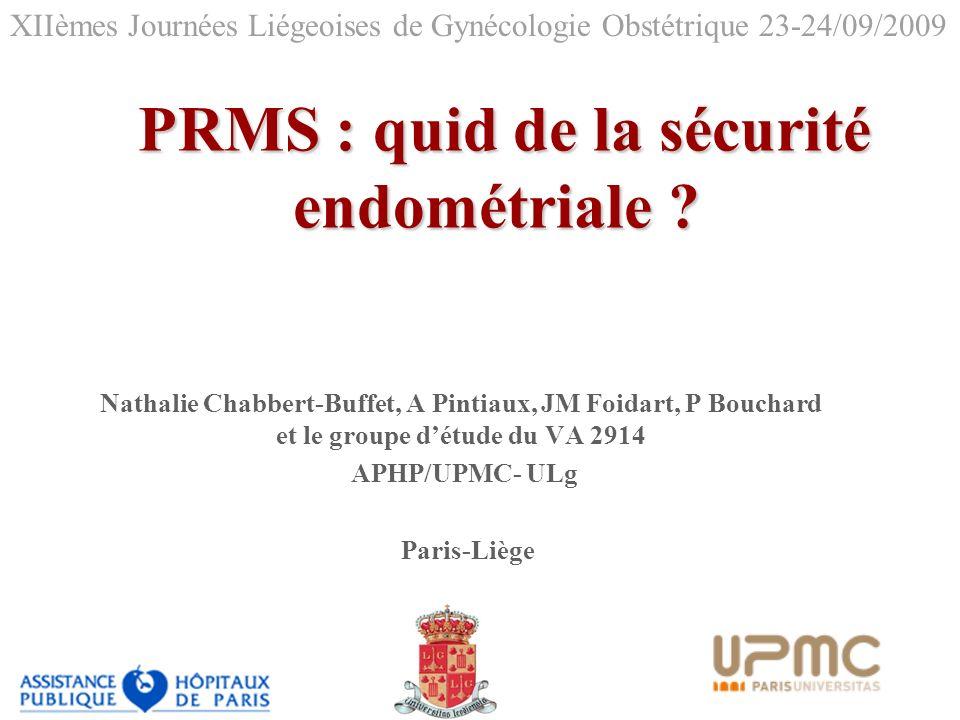PRMS : quid de la sécurité endométriale