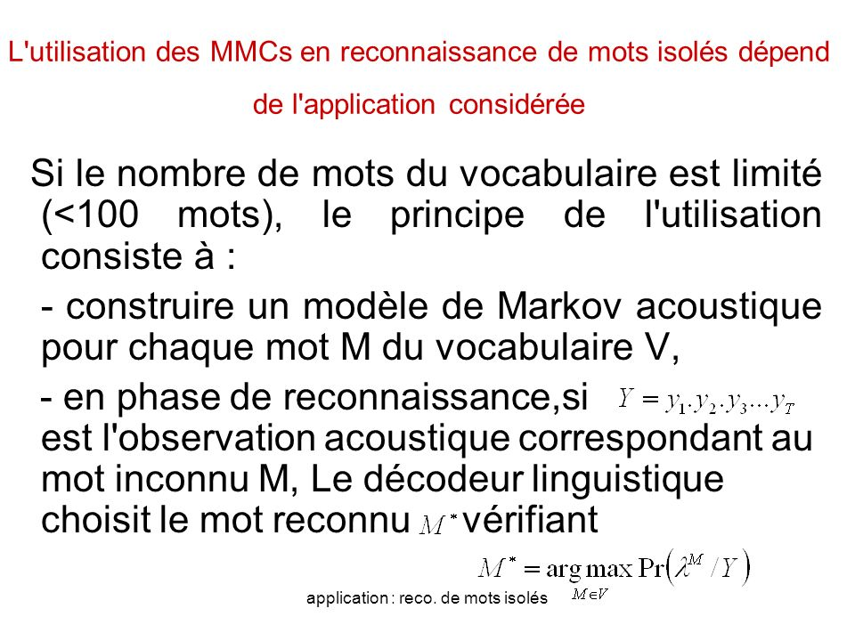 application : reco. de mots isolés