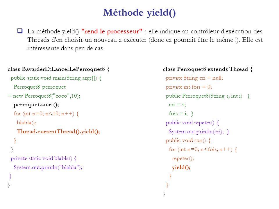 Méthode yield()