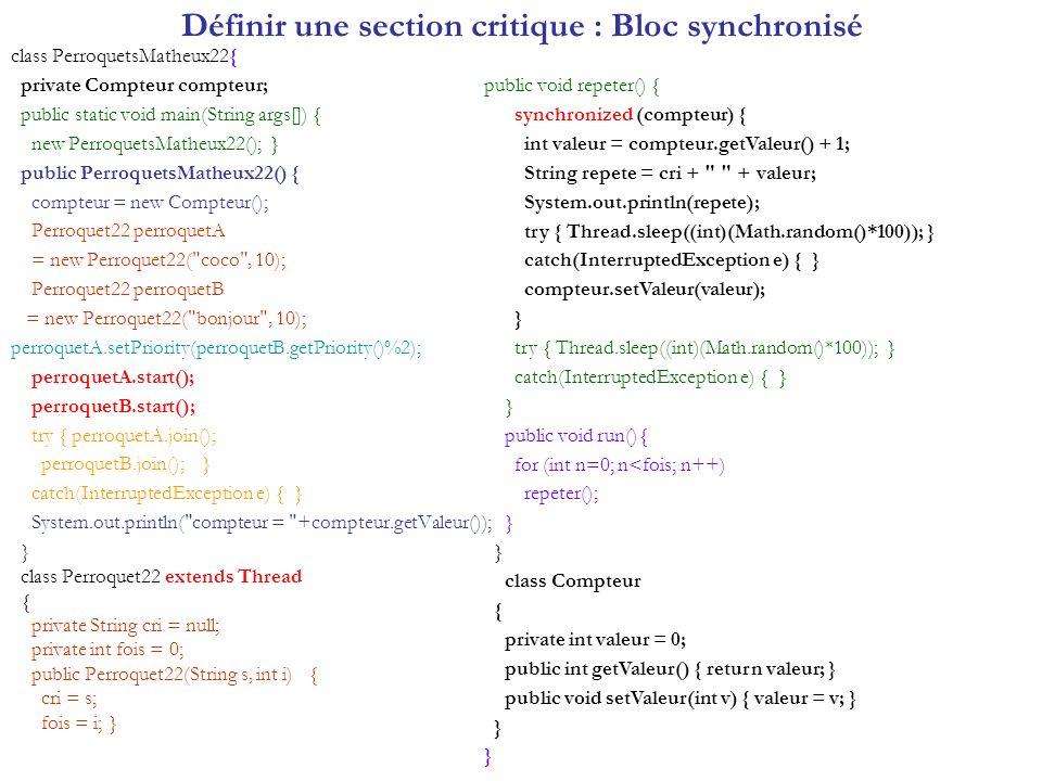 Définir une section critique : Bloc synchronisé
