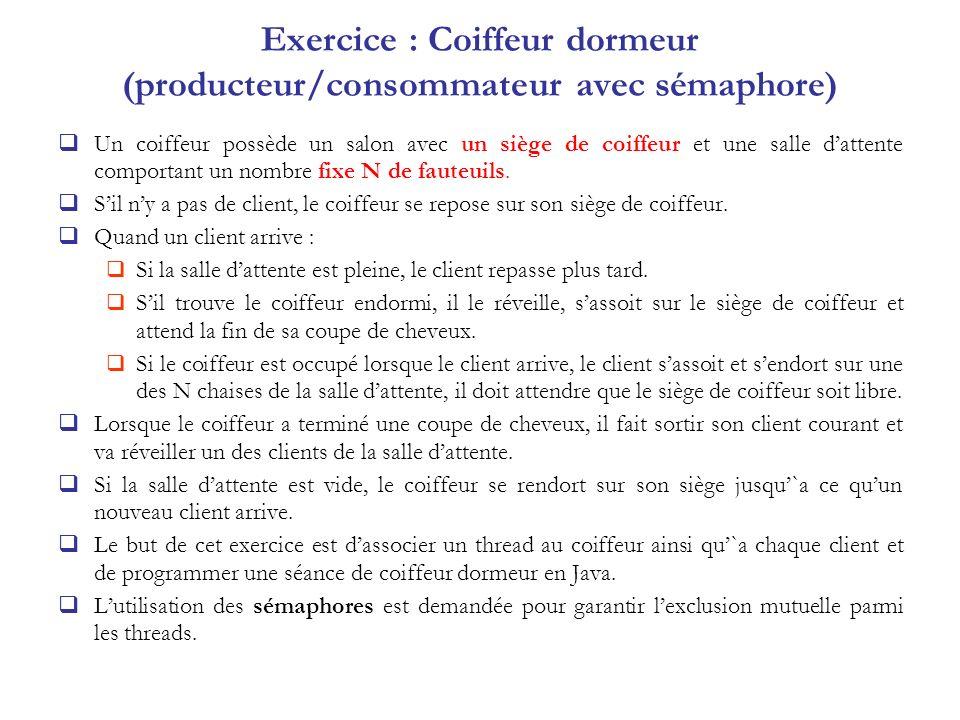 Exercice : Coiffeur dormeur (producteur/consommateur avec sémaphore)