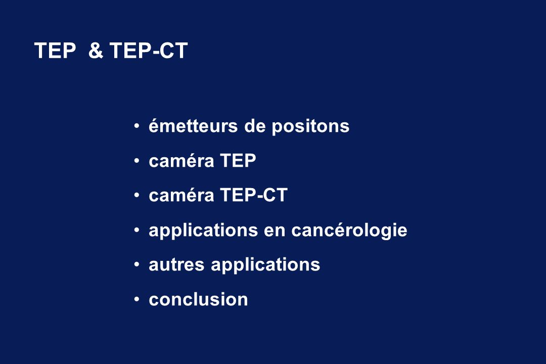 TEP & TEP-CT émetteurs de positons caméra TEP caméra TEP-CT