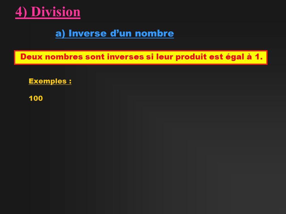 4) Division a) Inverse d'un nombre