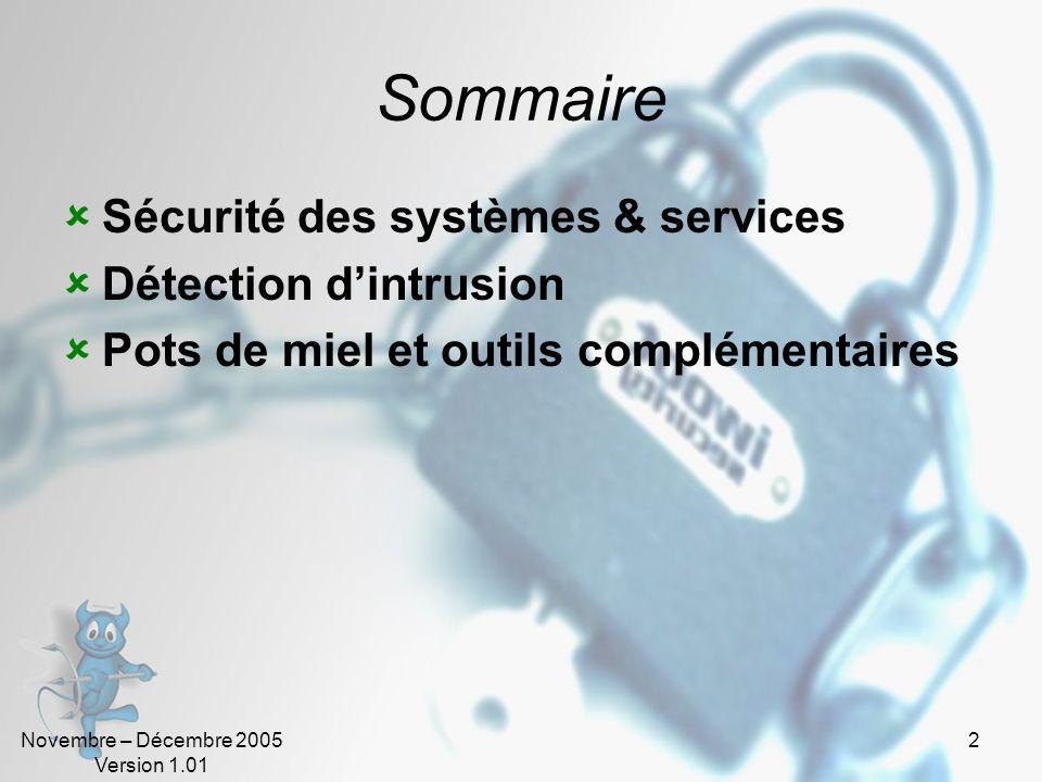 Sommaire Sécurité des systèmes & services Détection d'intrusion