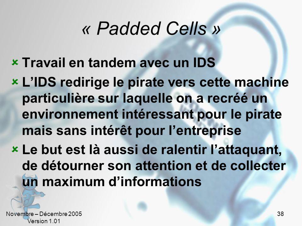 « Padded Cells » Travail en tandem avec un IDS