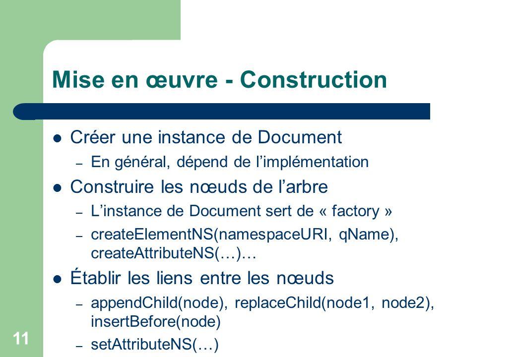 Mise en œuvre - Construction