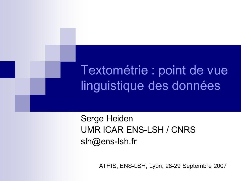 Textométrie : point de vue linguistique des données