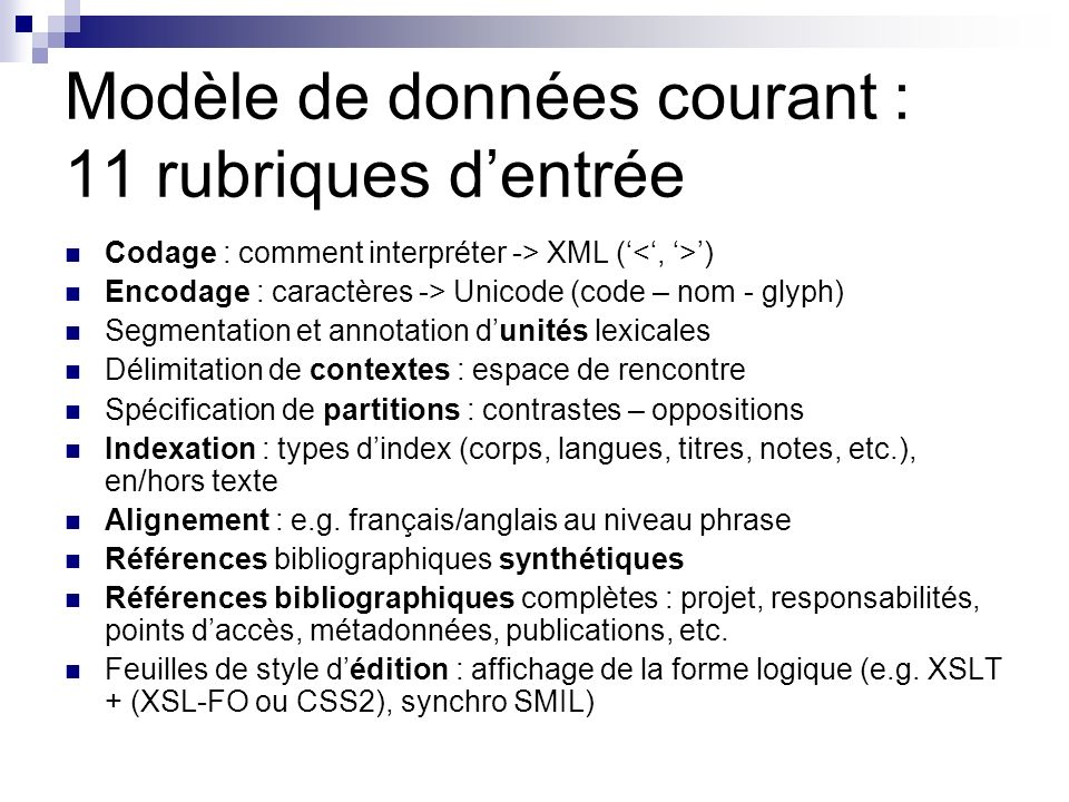 Modèle de données courant : 11 rubriques d'entrée