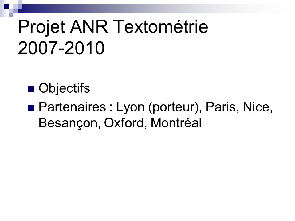 Projet ANR Textométrie 2007-2010