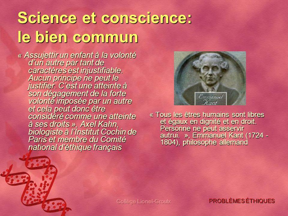Science et conscience: le bien commun