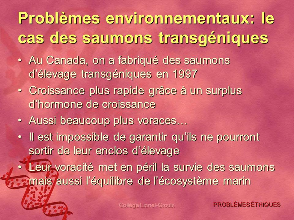 Problèmes environnementaux: le cas des saumons transgéniques