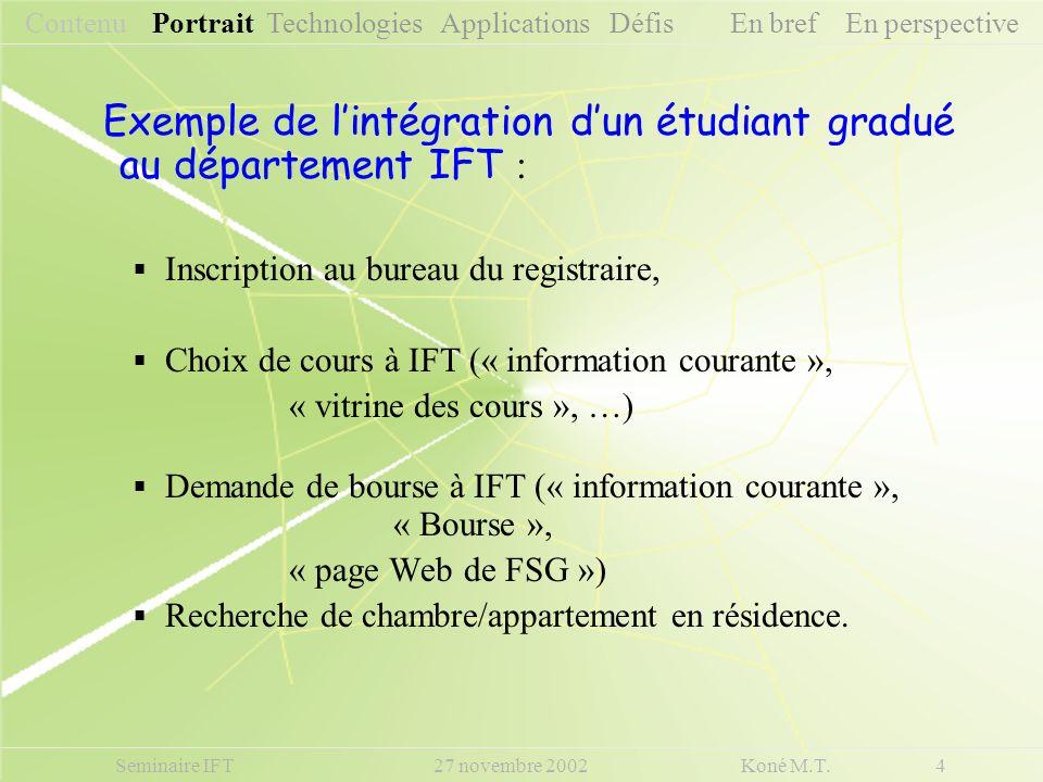 Exemple de l'intégration d'un étudiant gradué au département IFT :