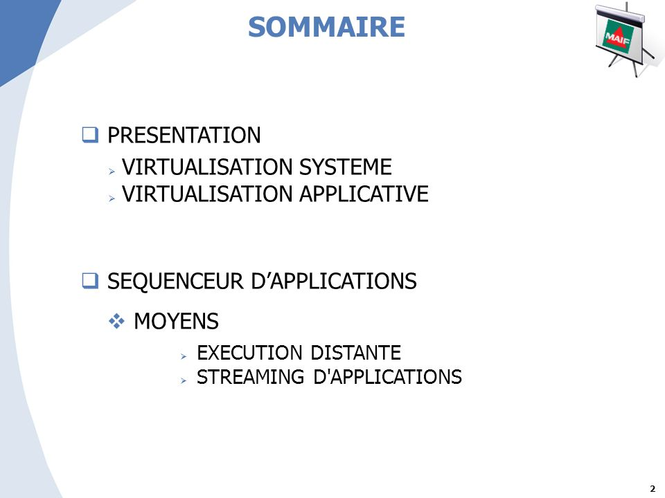 SOMMAIRE PRESENTATION VIRTUALISATION SYSTEME