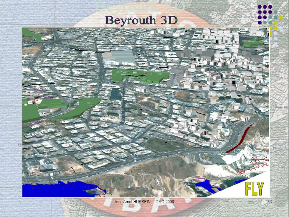 Beyrouth 3D FLY Ing. Amal HUSSEINI - DAG 2006