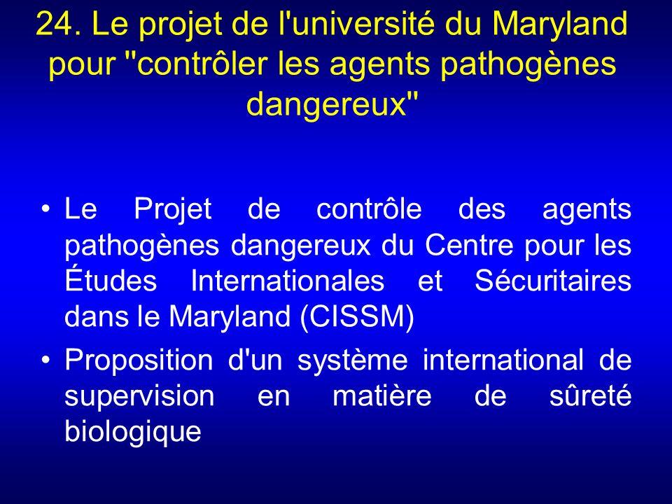 24. Le projet de l université du Maryland pour contrôler les agents pathogènes dangereux