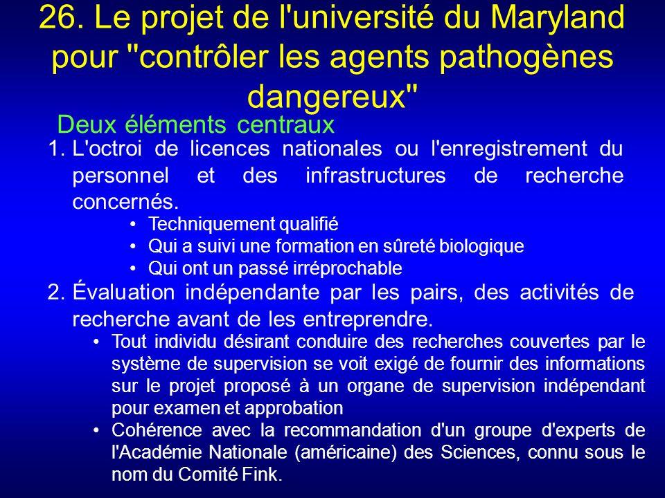 26. Le projet de l université du Maryland pour contrôler les agents pathogènes dangereux