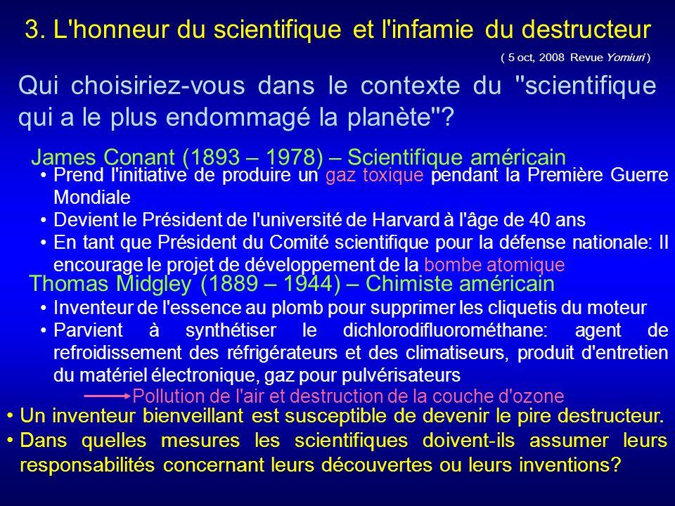 3. L honneur du scientifique et l infamie du destructeur