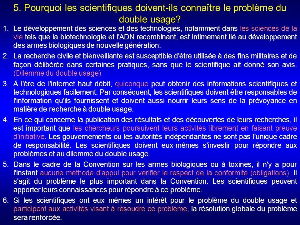 5. Pourquoi les scientifiques doivent-ils connaître le problème du double usage