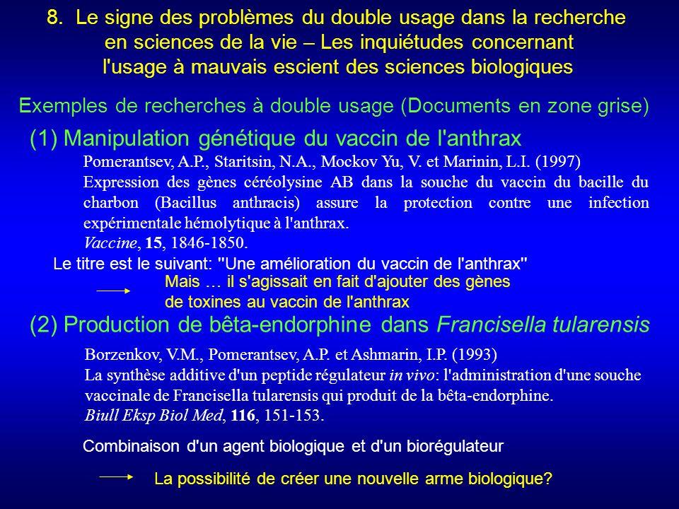 (1) Manipulation génétique du vaccin de l anthrax