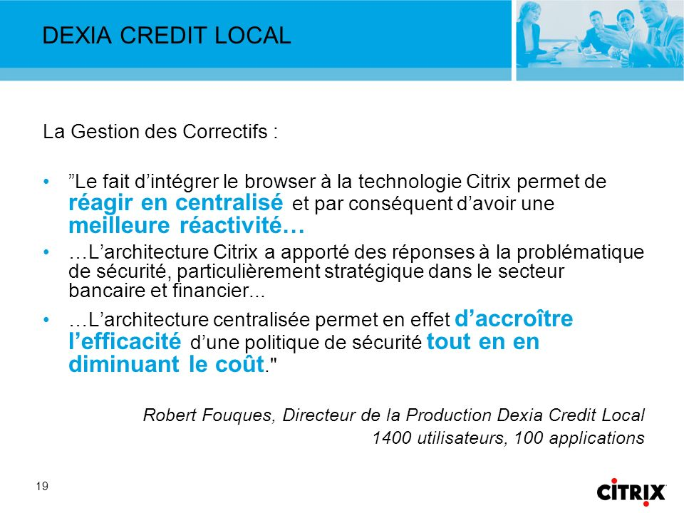 DEXIA CREDIT LOCAL La Gestion des Correctifs :