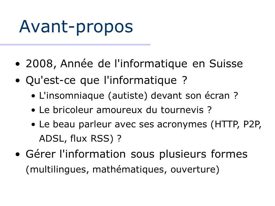 Avant-propos 2008, Année de l informatique en Suisse