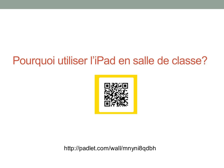 Pourquoi utiliser l'iPad en salle de classe