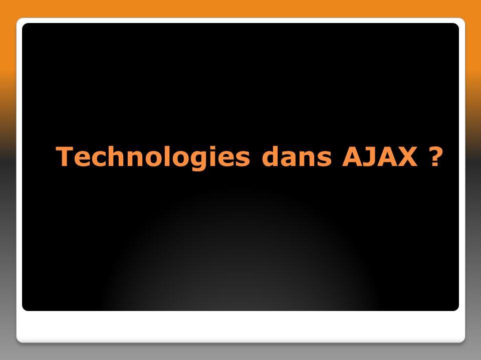 Technologies dans AJAX