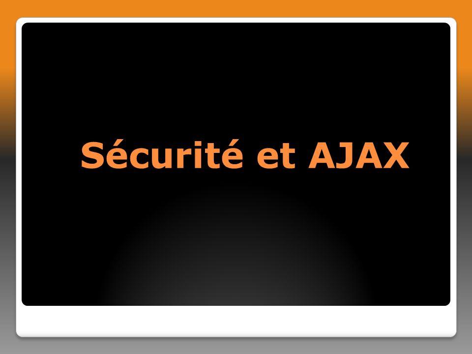 Sécurité et AJAX