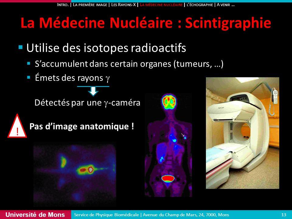 La Médecine Nucléaire : Scintigraphie