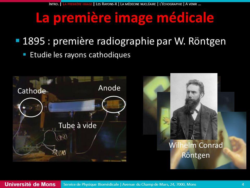 La première image médicale
