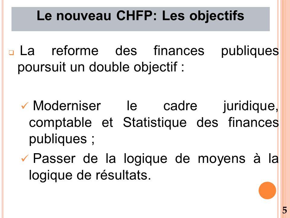 Le nouveau CHFP: Les objectifs