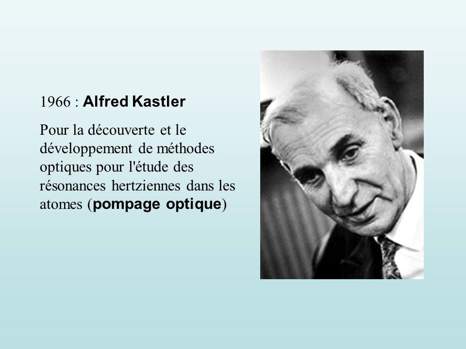 1966 : Alfred Kastler