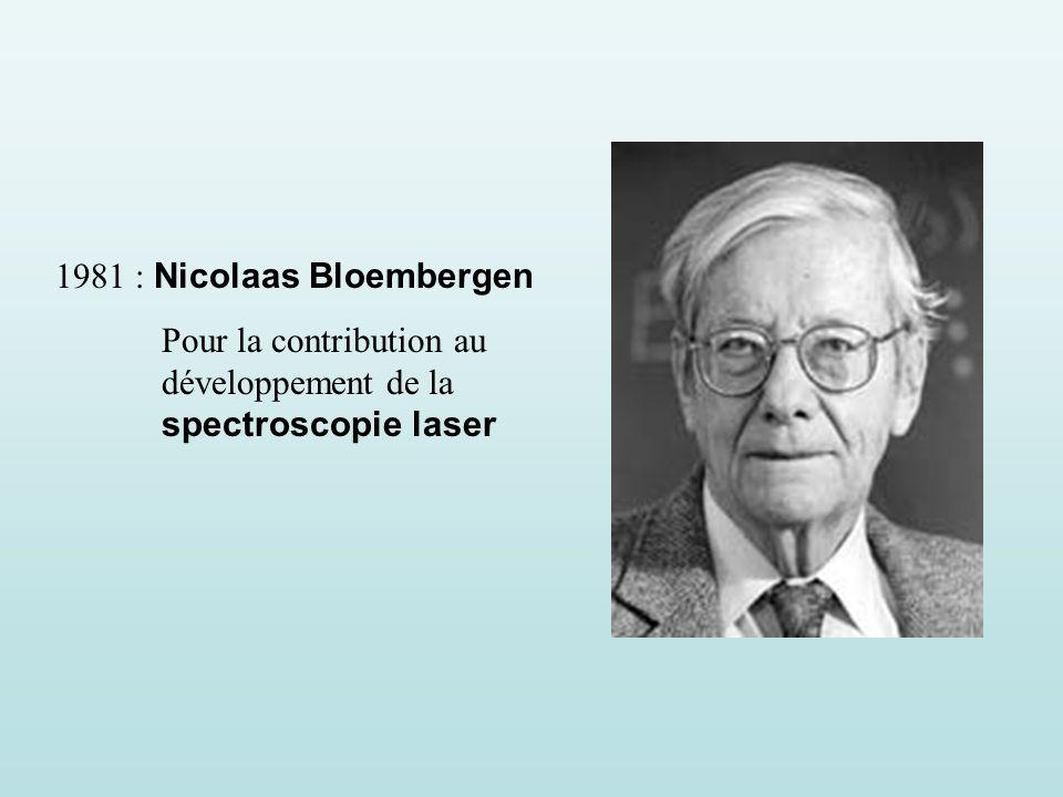 1981 : Nicolaas Bloembergen