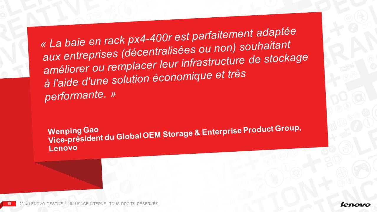 « La baie en rack px4-400r est parfaitement adaptée aux entreprises (décentralisées ou non) souhaitant améliorer ou remplacer leur infrastructure de stockage à l aide d une solution économique et très performante. »
