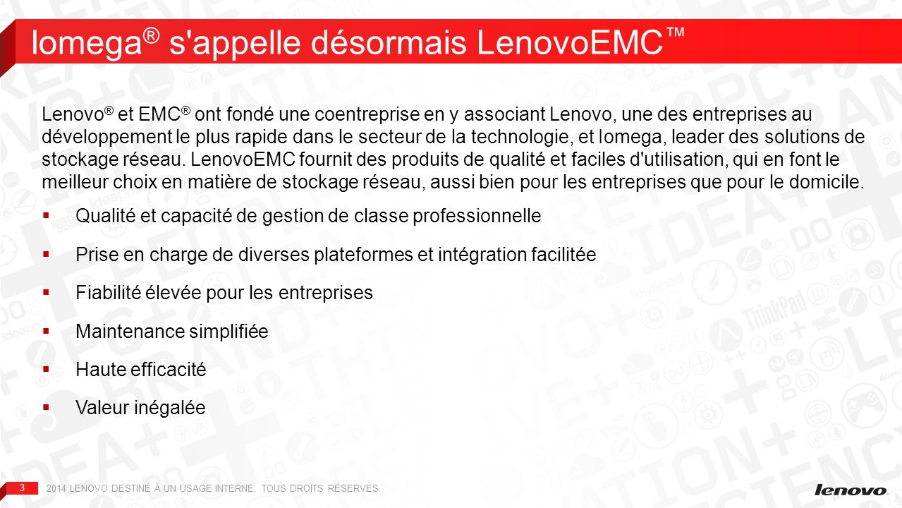 Iomega® s appelle désormais LenovoEMC™