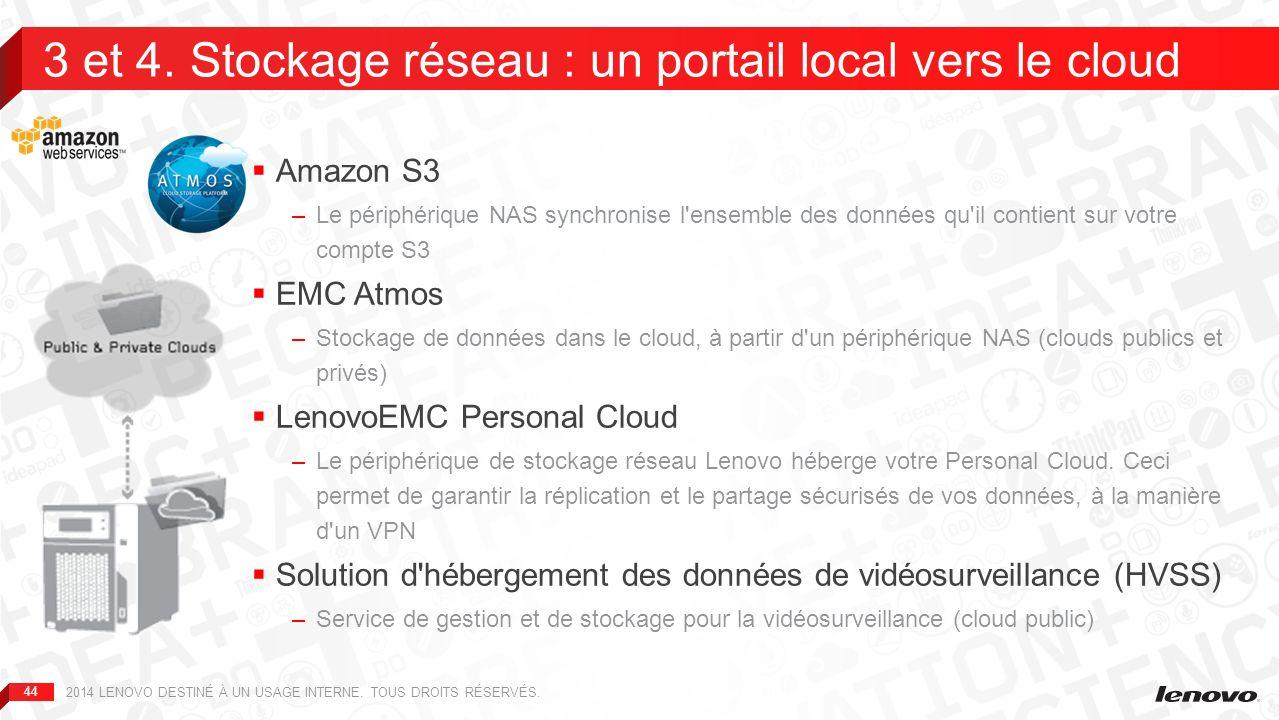 3 et 4. Stockage réseau : un portail local vers le cloud