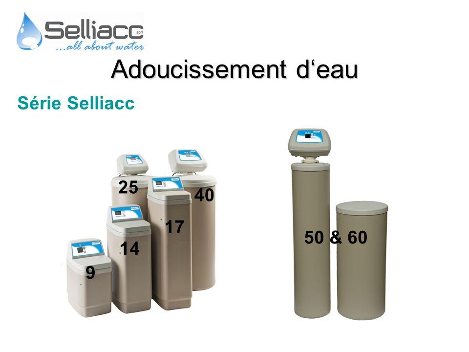 Adoucissement d'eau Série Selliacc 25 40 17 50 & 60 14 9