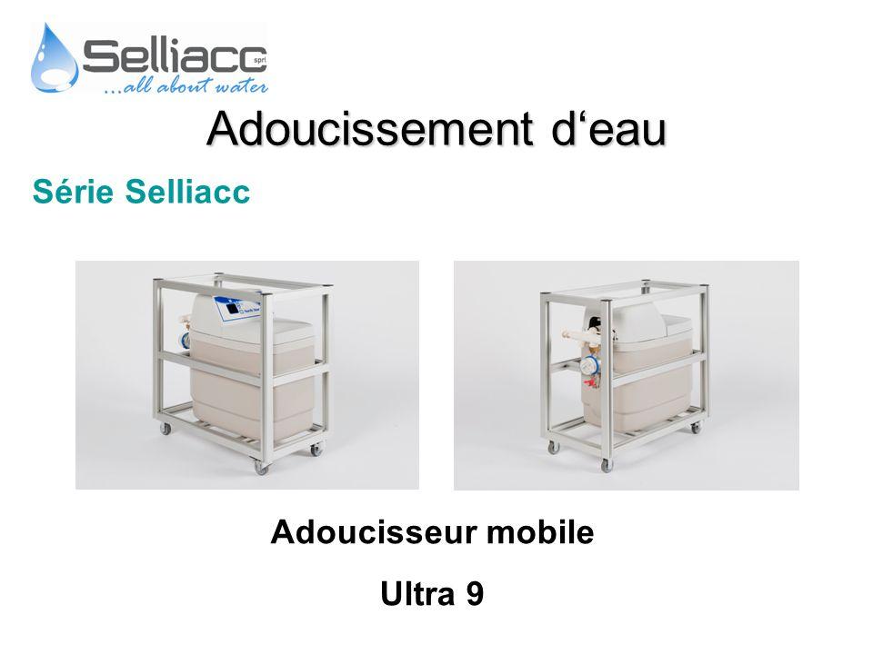 Adoucissement d'eau Série Selliacc Adoucisseur mobile Ultra 9
